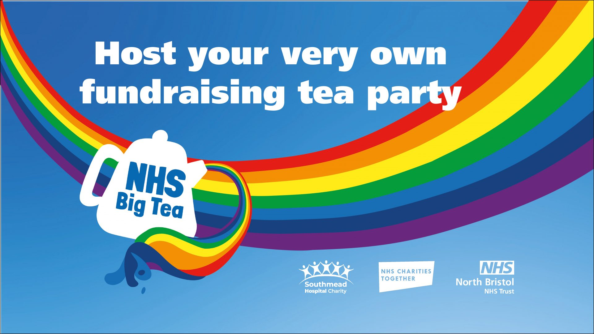 Southmead Hospital Charity Graphic advertising the NHS Big Tea with the words Host your very own fundraising tea party